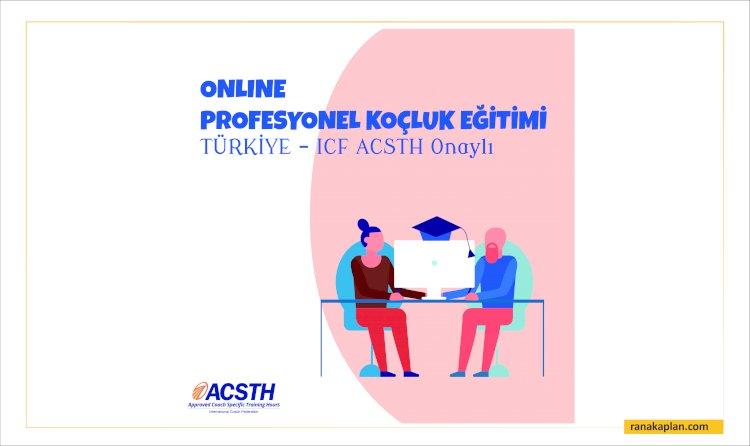 ICF ACSTH Onaylı Profesyonel Koçluk Eğitimi Türkiye