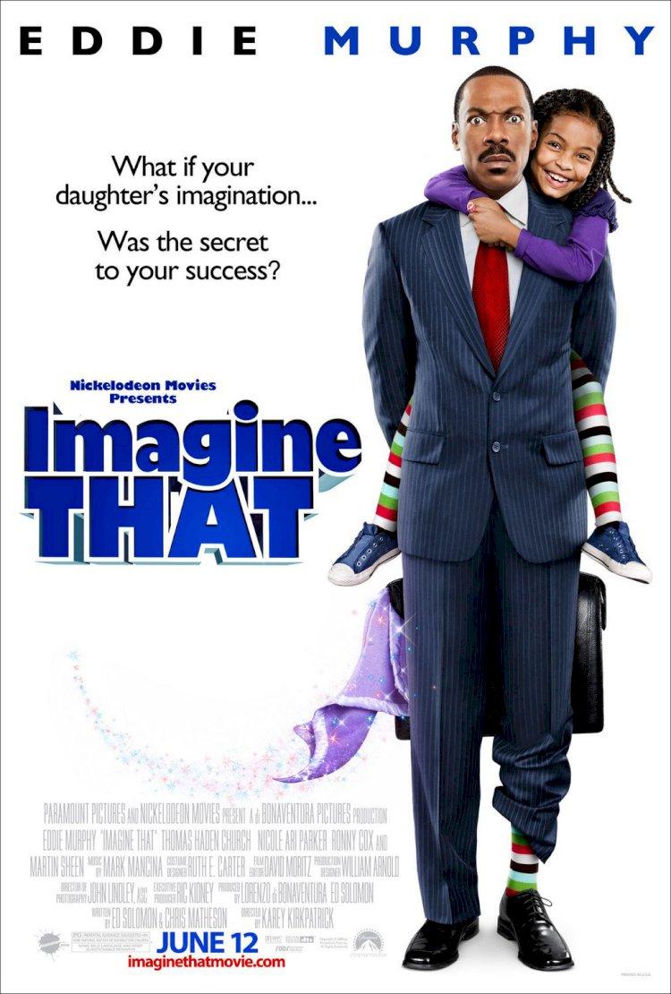 Imagine That- Hayal Et