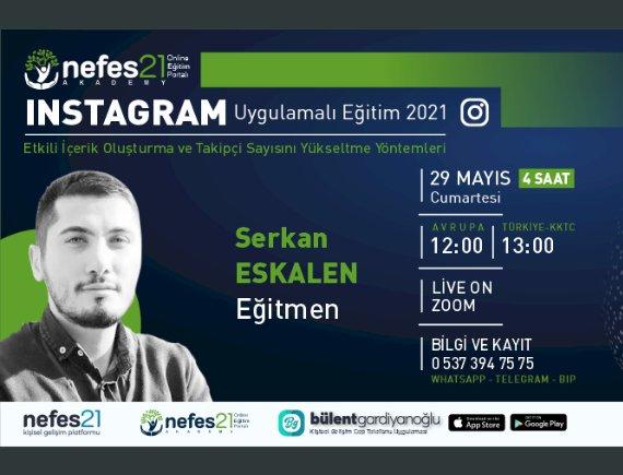 Instagram Tüyoları Eğitimi / 29 Mayıs 2021 Cumartesi