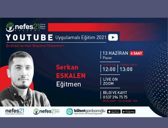 YouTube Eğitimi / 13 Haziran 2021 Pazar